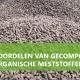 10 voordelen van gecomposteerde organische meststoffen